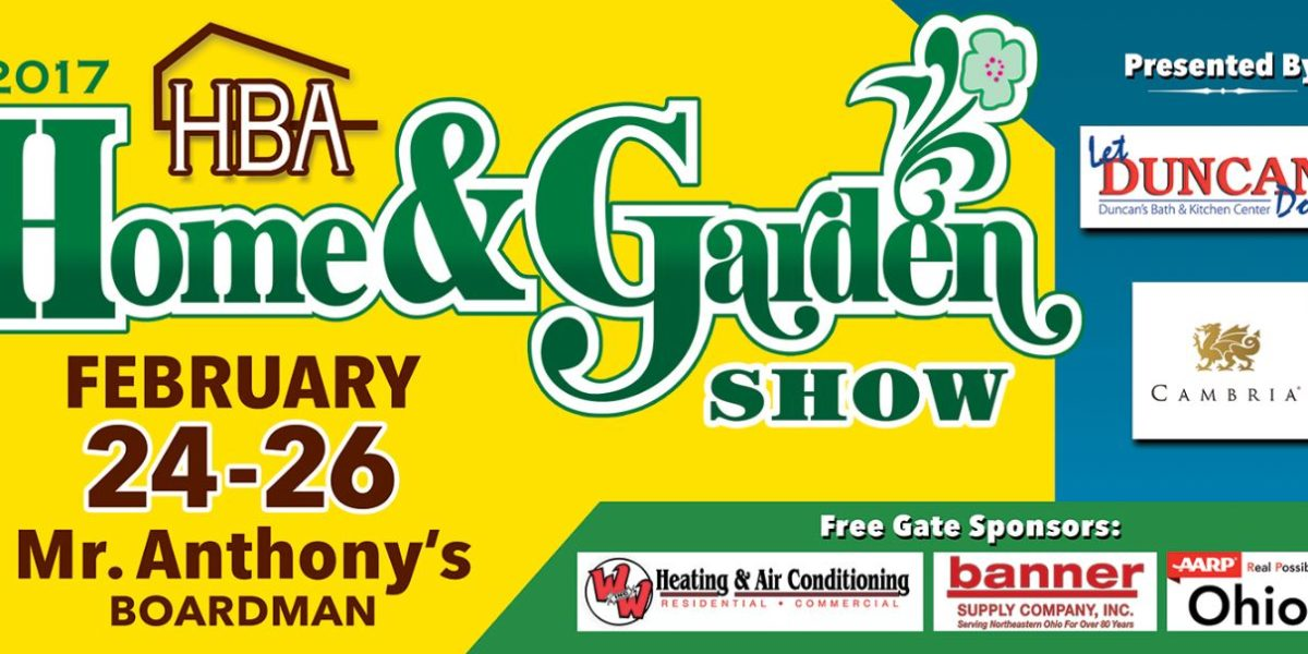 HBA of Mahoning Valley Home & Garden Show 2017